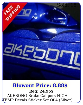 akebono brake calipers high temp decals sticker set of silve