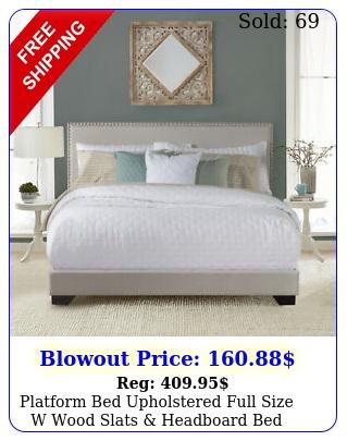 platform bed upholstered full size w wood slats headboard bed frame light gra