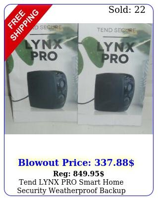 tend lynx pro smart home security weatherproof backup battery alexa pack blac