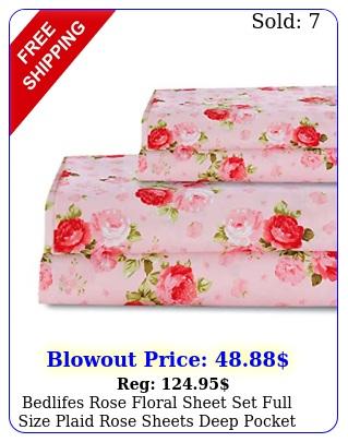 bedlifes rose floral sheet set full size plaid rose sheets deep pocket bed fla