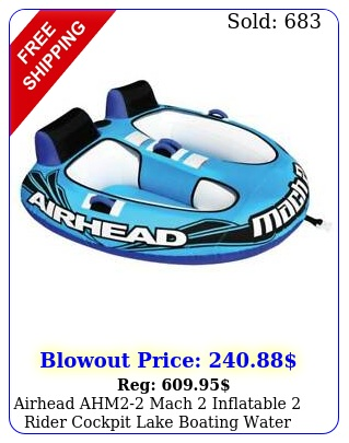 airhead ahm mach inflatable rider cockpit lake boating water towable tub