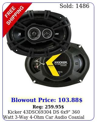 kicker dsc ds x watt way ohm car audio coaxial speakers pai