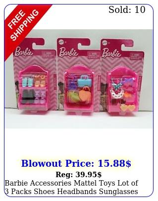barbie accessories mattel toys lot of packs shoes headbands sunglasses handba