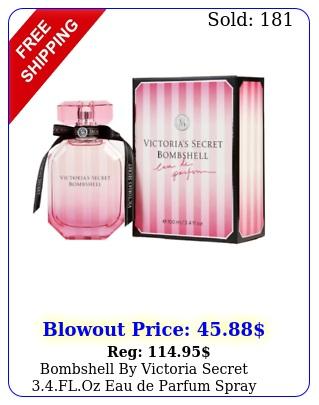 bombshell by victoria secret floz eau de parfum spray brand seale
