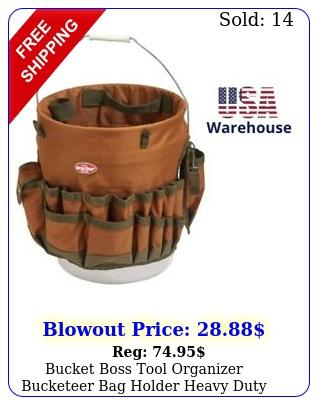 bucket boss tool organizer bucketeer bag holder heavy duty tool