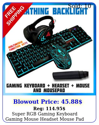 super rgb gaming keyboard  gaming mouse  headset  mouse pad comb