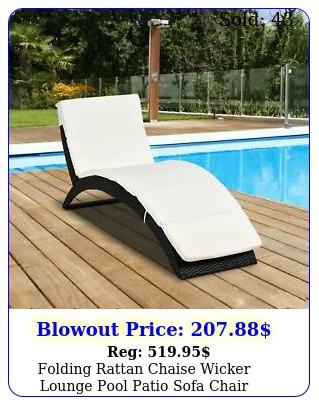 folding rattan chaise wicker lounge pool patio sofa chair cushioned outdoo