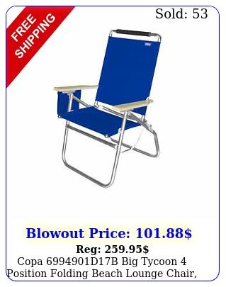 copa db big tycoon position folding beach lounge chair blu