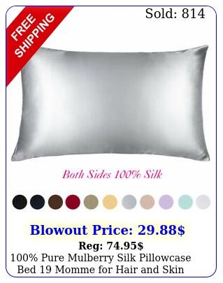 pure mulberry silk pillowcase bed momme hair skin hidden zippe