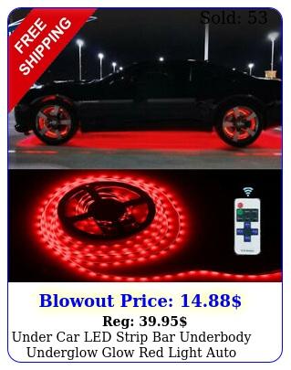 under car led strip bar underbody underglow glow red light auto accessories f