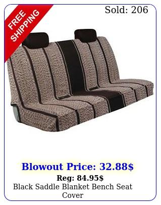 black saddle blanket bench seat cove