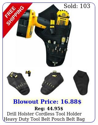 drill holster cordless tool holder heavy duty tool belt pouch belt bag pocke