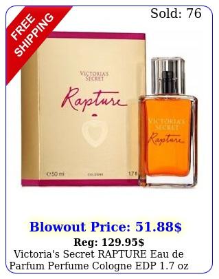 victoria's secret rapture eau de parfum perfume cologne edp oz seale