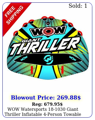 wow watersports giant thriller inflatable person towable boating tub