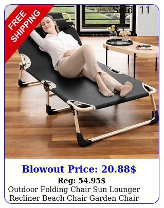 outdoor folding chair sun lounger recliner beach chair garden chair patiocampin