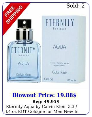 eternity aqua by calvin klein  oz edt cologne men i