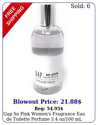 gap so pink women's fragrance eau de toilette perfume oz ml bran