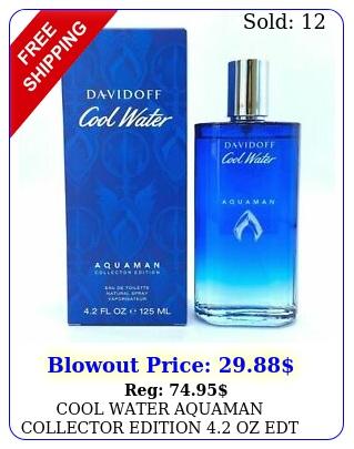 cool water aquaman collector edition oz edt spray men i