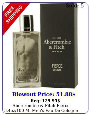 abercrombie fitch fierce oz ml men's eau de cologne free shippin