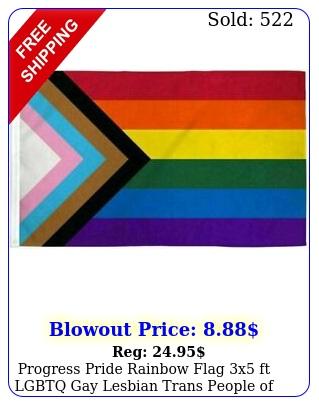 progress pride rainbow flag x ft lgbtq gay lesbian trans people of colo