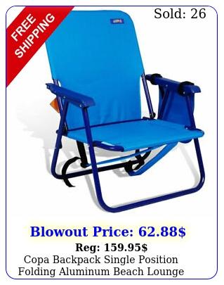 copa backpack single position folding aluminum beach lounge chair straps blu