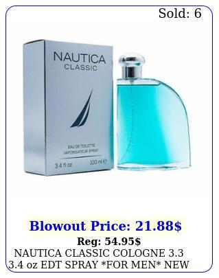 nautica classic cologne  oz edt spray for men in bo