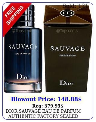 dior sauvage eau de parfum authentic factory sealed spray bottle ml o
