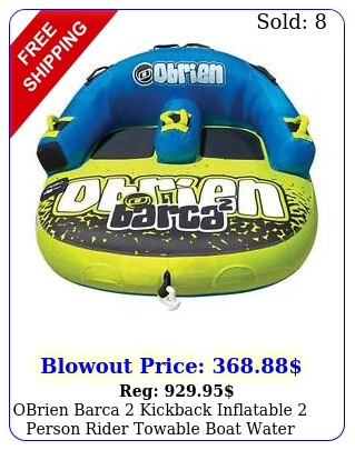obrien barca kickback inflatable person rider towable boat water tube raf