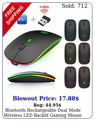 bluetooth rechargeable dual mode wireless led backlit gaming mouse pc lapto