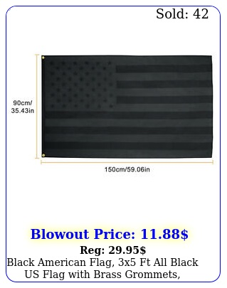 black american flag x ft all black us flag with brass grommets double side