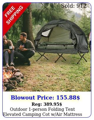 outdoor person folding tent elevated camping cot wair mattress sleeping ba