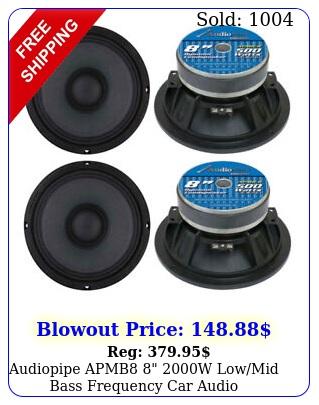 audiopipe apmb w lowmid bass frequency car audio loudspeakers pai