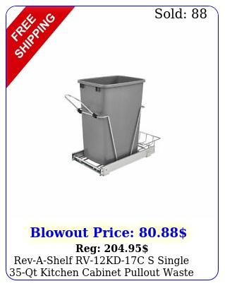 revashelf rvkdc s single qt kitchen cabinet pullout waste containe