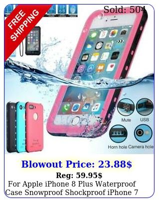 apple iphone plus waterproof case snowproof shockproof iphone plus cove