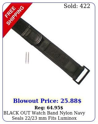 black out watch band nylon navy seals mm fits lumino
