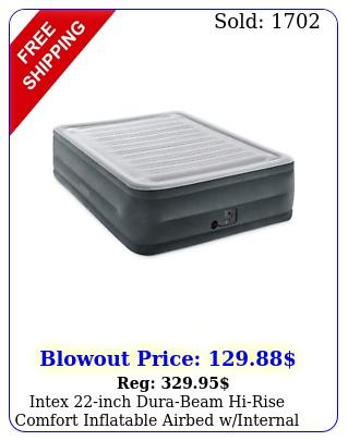 intex inch durabeam hirise comfort inflatable airbed winternal pump quee