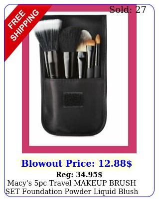 macy's pc travel makeup brush set foundation powder liquid blush eye shado