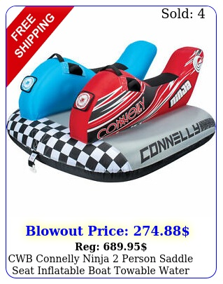 cwb connelly ninja person saddle seat inflatable boat towable water inner tub