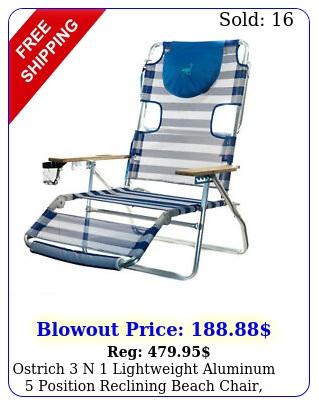 ostrich n lightweight aluminum position reclining beach chair stripe