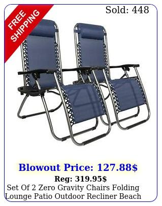 set of zero gravity chairs folding lounge patio outdoor recliner beach chai