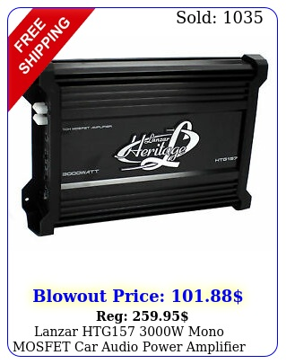 lanzar htg w mono mosfet car audio power amplifier amp stereo with oh