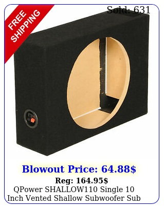 qpower shallow single inch vented shallow subwoofer sub enclosur