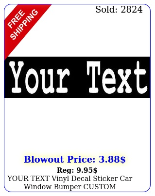 your text vinyl decal sticker car window bumper custom personalized letterin