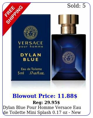 dylan blue pour homme versace eau de toilette mini splash oz i