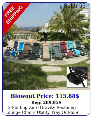 folding zero gravity reclining lounge chairs utility tray outdoor beach pati