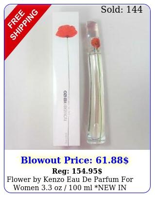 flower by kenzo eau de parfum women oz  ml new i