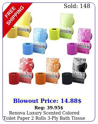renova luxury scented colored toilet paper rolls ply bath tissu