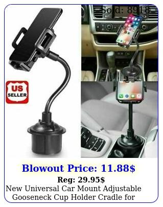 universal car mount adjustable gooseneck cup holder cradle cell phone u