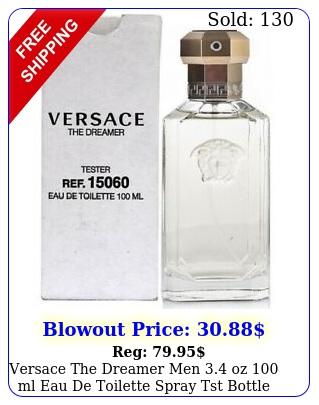 versace the dreamer men oz ml eau de toilette spray tst bottl