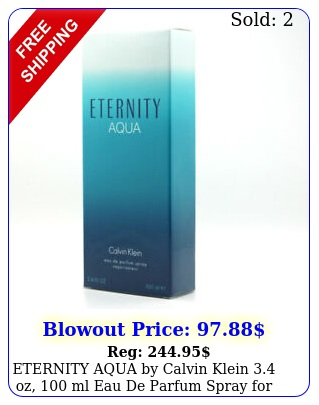 eternity aqua by calvin klein oz ml eau de parfum spray wome